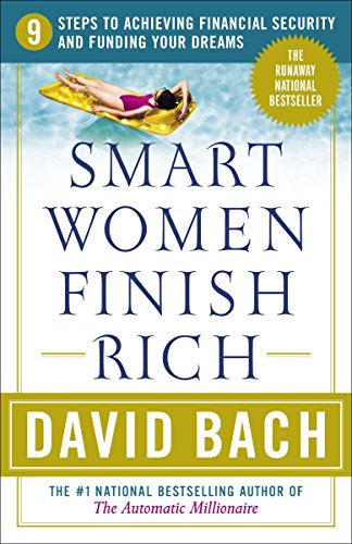 9780767910293: Smart Women Finish Rich: 9 Steps to Achieving Financial Security and Funding Your Dreams