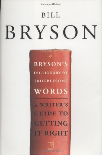 9780767910422: Bryson's Dictionary of Troublesome Words