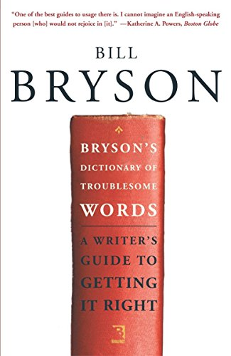 9780767910439: Bryson's Dictionary of Troublesome Words: A Writer's Guide to Getting It Right