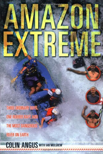 Amazon Extreme 9780767910507 The true story of three enthusiastic (but inexperienced) adventurers who attempt to become the first team to raft the entire length of the Amazon River–all 4,007 miles--and (barely) live to tell about it. To a trio of twenty-something adrenaline junkies, it sounded like an irresistible challenge: tackle the Amazon with nothing more than a rubber raft between them and fate. But when Colin Angus, Ben Kozel, and Scott Borthwick embarked on their fantastic voyage in September 1999, just climbing to the river's source nearly killed them. Beginning with the dehydration that nearly did the adventurers in as they hiked the Andes to the river's source, Amazon Extreme is a breathtaking account of the daily challenges, dangers, and triumphs experienced over the course of this five-month expedition. With no money to speak of and inaccurate, fifty-year-old maps to guide them, this intrepid trio manages to persevere through violent rapids, guerilla gunfire, mosquito-infested drinking water, and numerous bouts of sickness. But in spite of several near-death experiences, including one particularly terrifying moment when their raft is toppled in the raging white water, Angus's crew finds a reverence for the compelling beauty that makes this region so renowned. Amidst the hardship are moments of pure pleasure, from graceful dolphins and lush forests to the intriguing, gracious people who've made their homes along the riverbank. An inspiring tale of courage and exploration, this is the story of three guys who truly went off the deep end, and one who came back to write a riveting recollection of it.