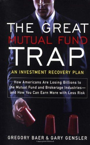 9780767910712: The Great Mutual Fund Trap: An Investment Recovery Plan