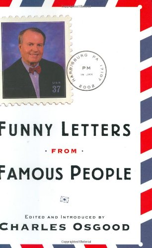 Funny Letters from Famous People: Osgood, Charles