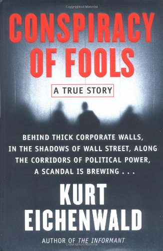 Conspiracy of Fools: A True Story (SIGNED): Eichenwald, Kurt