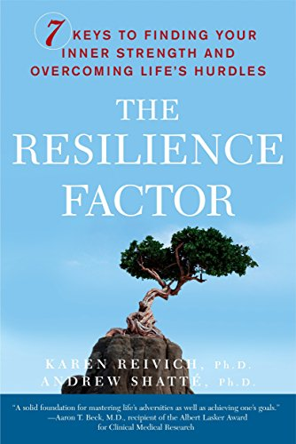 9780767911917: The Resilience Factor: 7 Keys to Finding Your Inner Strength and Overcoming Life's Hurdles