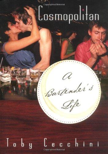 9780767912099: Cosmopolitan: A Bartender's Life