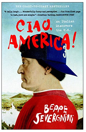 9780767912365: Ciao, America!: An Italian Discovers the U.S.