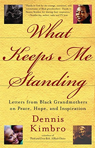 9780767912389: What Keeps Me Standing: Letters from Black Grandmothers on Peace, Hope and Inspiration