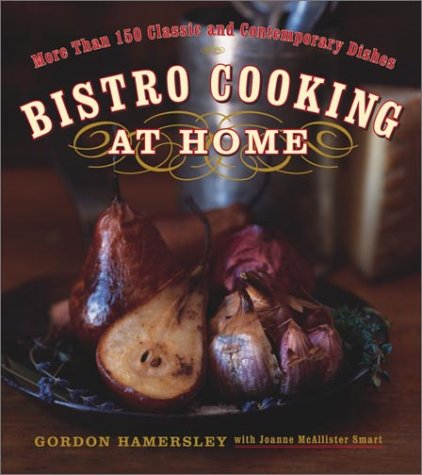 9780767912761: Bistro Cooking at Home