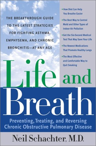 9780767912884: Life and Breath: Preventing, Treating and Reversing Chronic Obstructive Pulmonary Disease