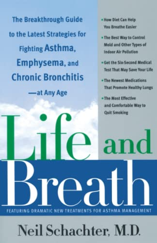 9780767912891: Life and Breath: The Breakthrough Guide to the Latest Strategies for Fighting Asthma and Other Respiratory Problems -- At Any Age