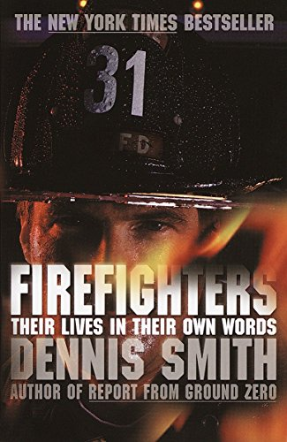 9780767913072: Firefighters: Their Lives in Their Own Words
