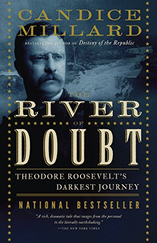The River Of Doubt: Candice Millard