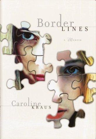 9780767914031: Borderlines: A Memoir