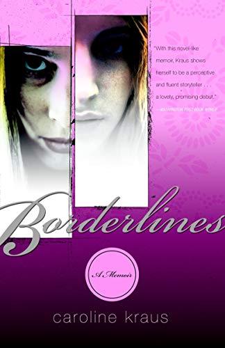 9780767914284: Borderlines: A Memoir