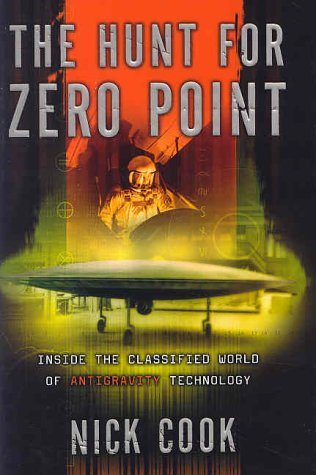 9780767914963: The Hunt for Zero Point : Inside the Classified World of Antigravity Technology