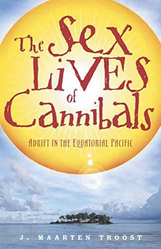 9780767915304: The Sex Lives of Cannibals: Adrift in the Equatorial Pacific