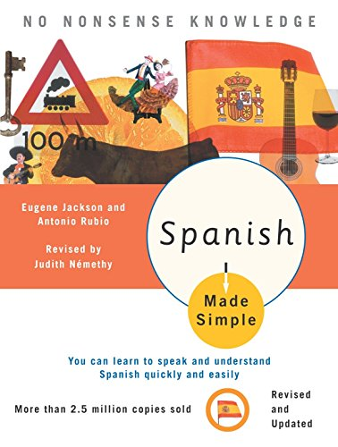 9780767915410: Spanish Made Simple: Revised and Updated