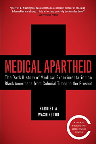 9780767915472: Medical Apartheid: The Dark History of Medical Experimentation on Black Americans from Colonial Times to the Present
