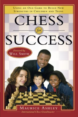 Chess for Success (Foreword by Will Smith) SIGNED: Ashley, Maurice