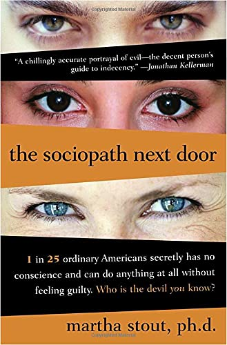 9780767915816: The Sociopath Next Door: The ruthless Versus the Rest of Us