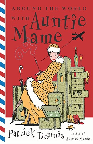 9780767915854: Around the World with Auntie Mame