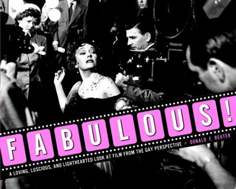 Fabulous!: A Loving, Luscious, and Light-hearted Look: Reuter, Donald F.