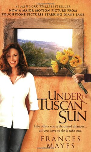 9780767916066: Under the Tuscan Sun: At Home in Italy