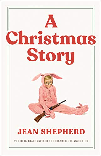 9780767916226: A Christmas Story: The Book That Inspired the Hilarious Classic Film