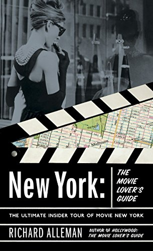 9780767916349: New York: The Movie Lover's Guide: The Ultimate Insider Tour of Movie New York