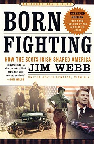 9780767916899: Born Fighting: How the Scots-Irish Shaped America