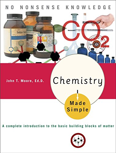 9780767917025: Chemistry Made Simple: A Complete Introduction to the Basic Building Blocks of Matter (Made Simple (Broadway Books))