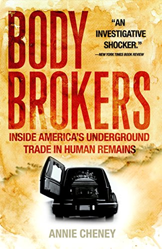 9780767917346: Body Brokers: Inside America's Underground Trade in Human Remains