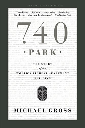 9780767917445: 740 Park: The Story of the World's Richest Apartment Building