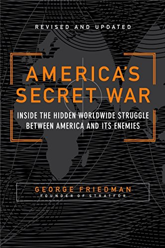 9780767917858: America's Secret War: Inside the Hidden Worldwide Struggle Between the United States and Its Enemies