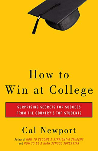 9780767917872: How to Win at College: Surprising Secrets for Success from the Country's Top Students
