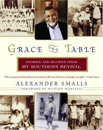 9780767918473: Grace the Table: Stories and Recipes from My Southern Revival