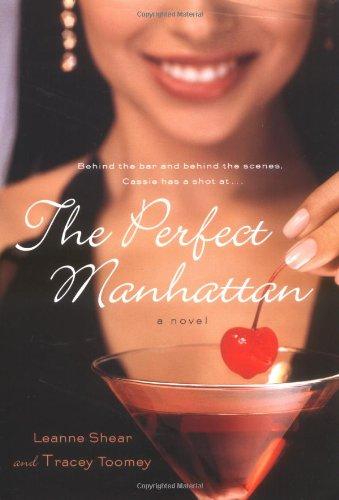 9780767918497: The Perfect Manhattan: A Novel