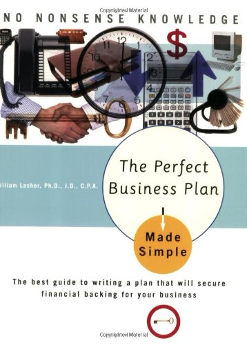 9780767918589: The Perfect Business Plan Made Simple: The best guide to writing a plan that will secure financial backing for your business (Made Simple Books)