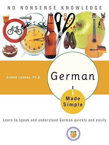 9780767918602: German Made Simple: Learn to Speak And Understand German Quickly And Easily