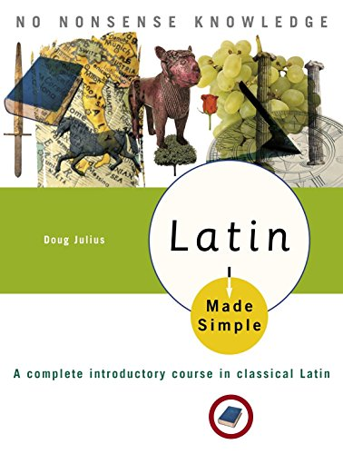9780767918619: Latin Made Simple: A complete introductory course in Classical Latin (Made Simple (Broadway Books))
