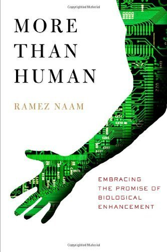 9780767918718: More Than Human: Embracing the Promise of Biological Enhancement