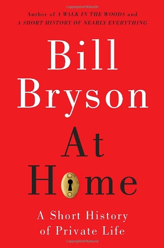 9780767919388: At Home: A Short History of Private Life