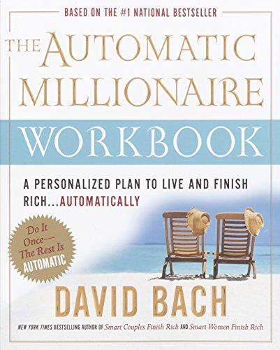 9780767919487: The Automatic Millionaire: A Personalized Plan To Live And Finish Rich