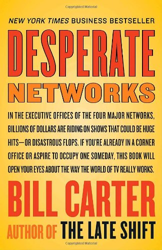 9780767919746: Desperate Networks