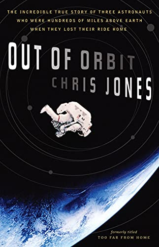 Out of Orbit: The Incredible True Story: Chris Jones
