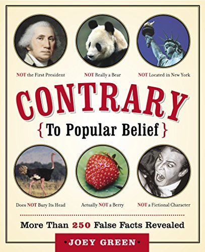 9780767919920: Contrary to Popular Belief: More than 250 False Facts Revealed