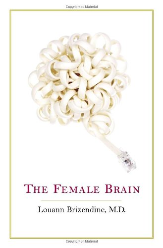 9780767920094: The Female Brain