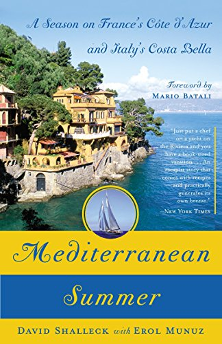 9780767920490: Mediterranean Summer: A Season on France's Cote d'Azur and Italy's Costa Bella