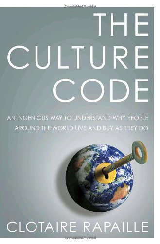 9780767920568: The Culture Code: An Ingenious Way to Understand Why People Around the World Live and Buy as They Do