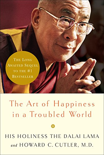 9780767920643: The Art of Happiness in a Troubled World